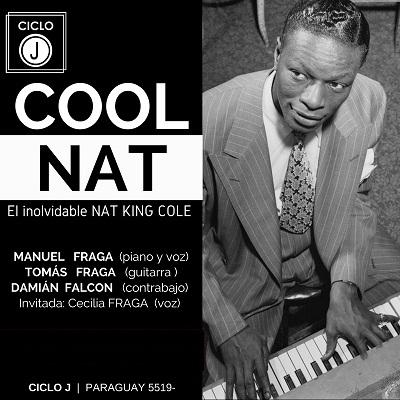 COOL NAT: El inolvidable NAT KING COLE